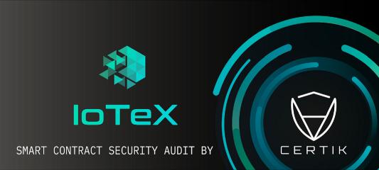 CertiK смарт контракты iotex